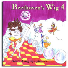 cover of Beethoven's Wig 4: Dance Along Symphonies